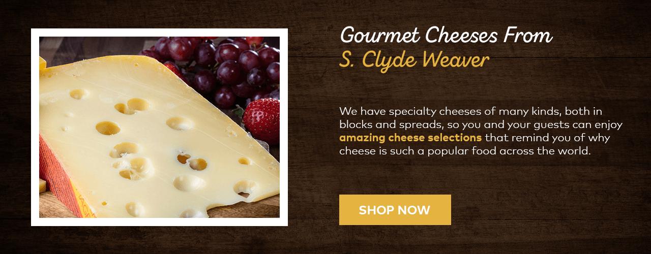S. Clyde Weaver Gourmet Cheese